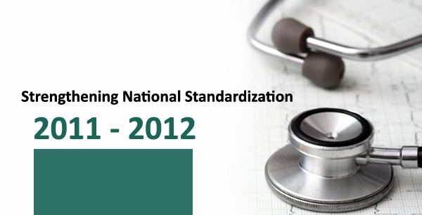 Strengthening National Standardization 2011-2012